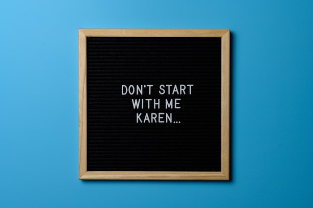 brown-wooden-framed-don-t-start-with-me-karen-poster-2505970